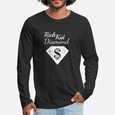 Wealthy Diamond Dollar Sign Rich Child Money Wealthy - Men's Premium Longsleeve Shirt