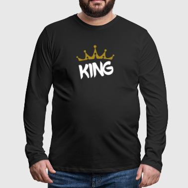 king/queen : The ideal Gift for both of you - Men's Premium Longsleeve Shirt