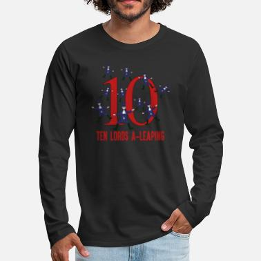Number Ten Lords A Leaping Song 12 Days Christmas - Men's Premium Longsleeve Shirt