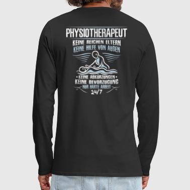 Physiotherapist / Physiotherapy / Physio / Gift - Men's Premium Longsleeve Shirt