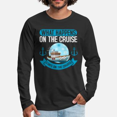 Cruise On The Cruise Cruise Cruise Cruise - Men's Premium Longsleeve Shirt