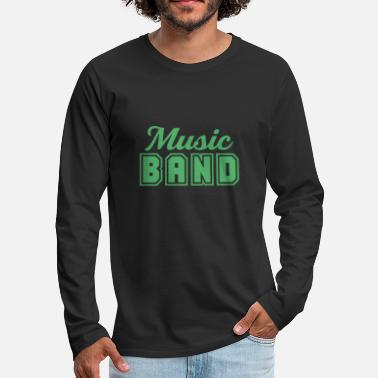 Band Music band band member band band school band - Men's Premium Longsleeve Shirt