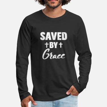 Saved by Grace Religion Belief - Men's Premium Longsleeve Shirt