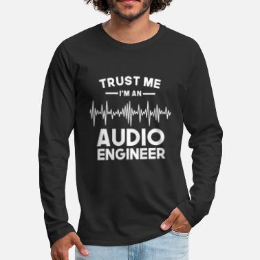 Audio sound engineer tontechniker Audio Engineer ton ing - Männer Premium Langarmshirt