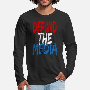 Media Defund the media - Men's Premium Longsleeve Shirt