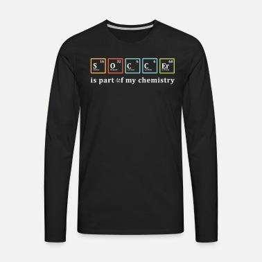 fa783bf9cb868 FÚTBOL es parte de mi química Camiseta premium hombre