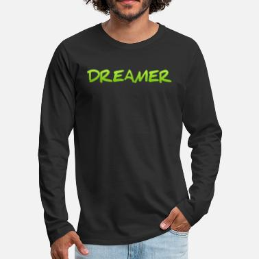 Bed With Satisfaction Dreamer Dreaming Sleeping Hope Confidence Shirt - Men's Premium Longsleeve Shirt