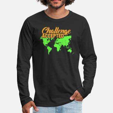Challenge Accepted Challenge Accepted - Men's Premium Longsleeve Shirt