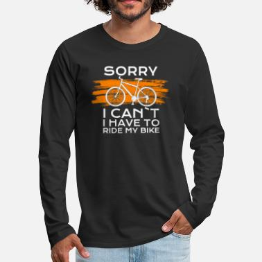 Bike Chrismas sorry i cant i have to ride my bike - Männer Premium Langarmshirt