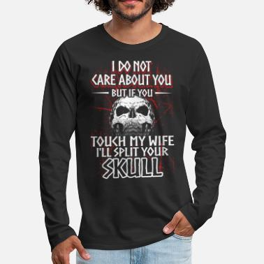 Mens I Do Not Care About You Viking Gift Idea - Men's Premium Longsleeve Shirt