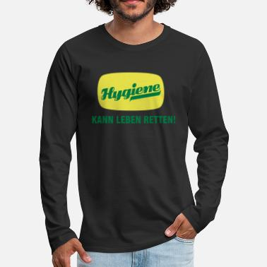 Hygiene Hygiene can save lives! - Men's Premium Longsleeve Shirt