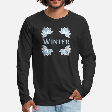 Schneeballschlacht Winter Flowers - Season and Weather - Männer Premium Langarmshirt