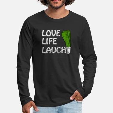 Love Life Lauch Gym Motivation - Männer Premium Langarmshirt