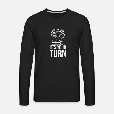 Sjakk er det din tur Morsomme gaveidé Premium T skjorte for