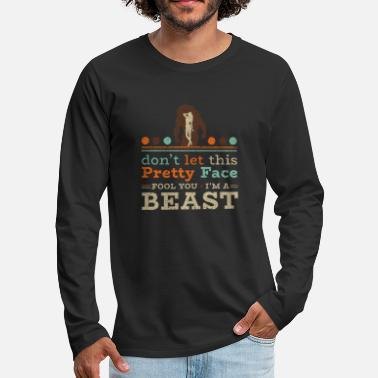 Pretty Dont let this pretty Face fool you! Im a BEAST! - Männer Premium Langarmshirt