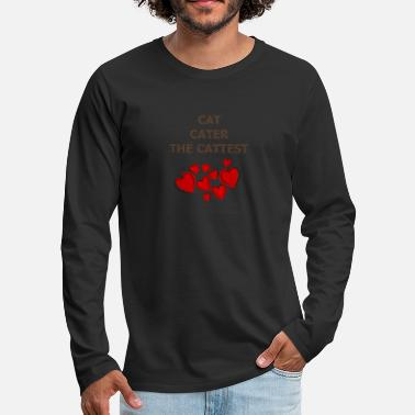cat hearth cater the cattest - Men's Premium Longsleeve Shirt