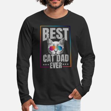 Best cat dad ever! gift - Men's Premium Longsleeve Shirt