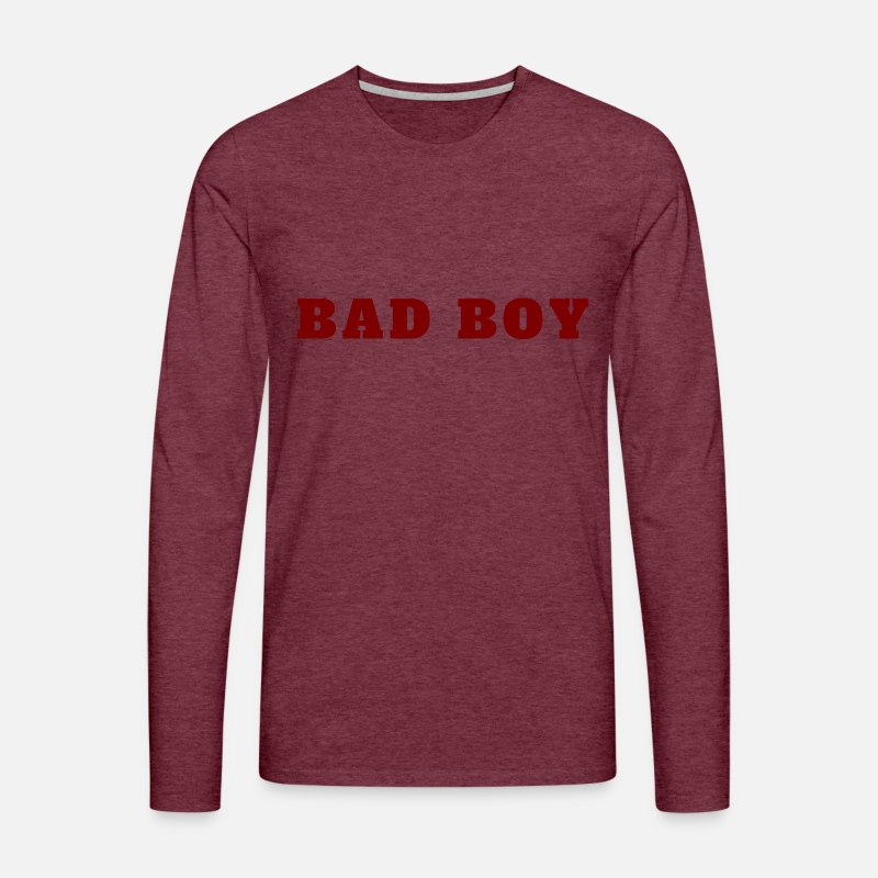 Bad Boy Bad Boy Naughty Gift Ideas Mens Premium Longsleeve Shirt Heather Burgundy