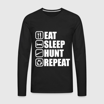 Eat sleep hunt - Hunter - Hunting - Men's Premium Longsleeve Shirt