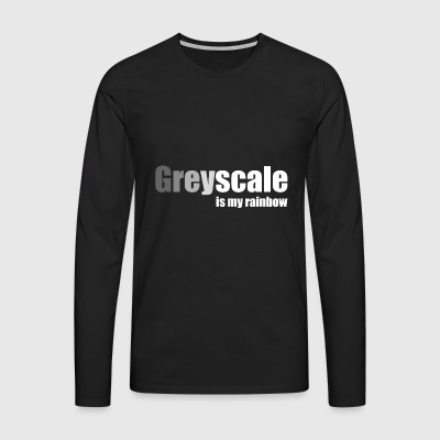 Greyscale is My Rainbow 2 (white letter) - Men's Premium Longsleeve Shirt