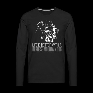 BERNESE MOUNTAIN DOG Life is better - Men's Premium Longsleeve Shirt