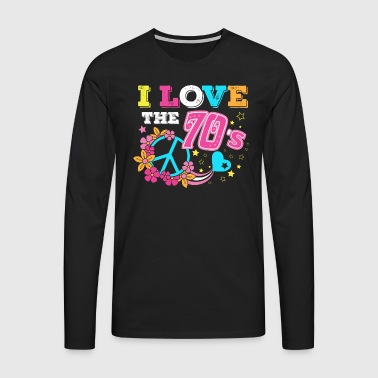 I love the 70s / I Love the 70s / 1970s / Motto - Men's Premium Longsleeve Shirt