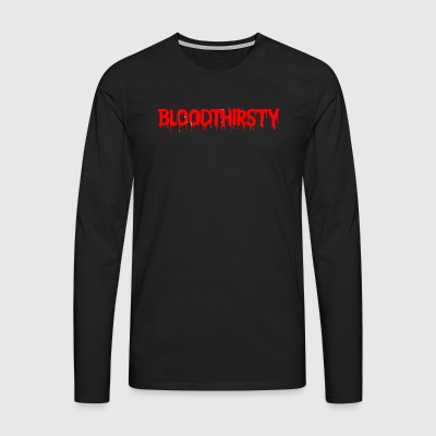 bloodthirsty - T-shirt manches longues Premium Homme