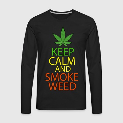 Keep Calm and Smoke Weed - Men's Premium Longsleeve Shirt