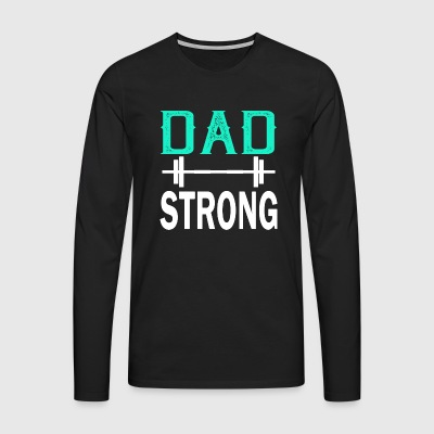 Dad Strong - fitness - Men's Premium Longsleeve Shirt
