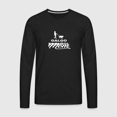 MOM MUTTER DOG HUND WOMAN GALGO ESPAN OL - Männer Premium Langarmshirt