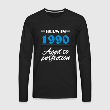 Born in 1990 Aged to perfection - Men's Premium Longsleeve Shirt