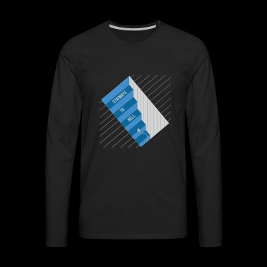 Stairways To Hell - Men's Premium Longsleeve Shirt