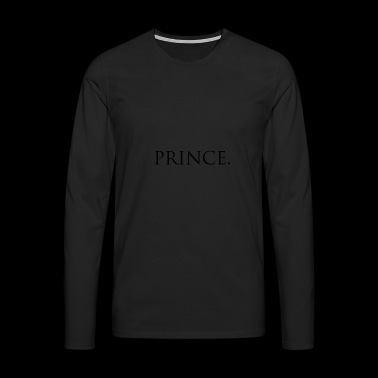 Prince. The prince is you - Men's Premium Longsleeve Shirt