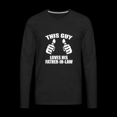 This Guy Loves Father-In-Law - Men's Premium Longsleeve Shirt