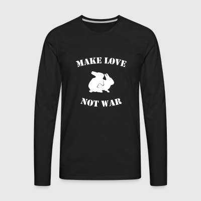 MAKE LOVE NOT WAR - Men's Premium Longsleeve Shirt