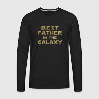 best father in the galaxy - Men's Premium Longsleeve Shirt