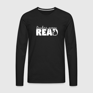 Reading Reader Author Book Books Gift Learning - Men's Premium Longsleeve Shirt