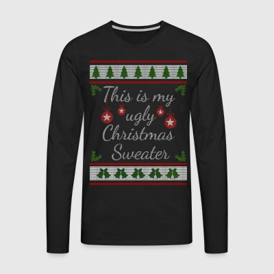 ugly christmas sweater - Men's Premium Longsleeve Shirt