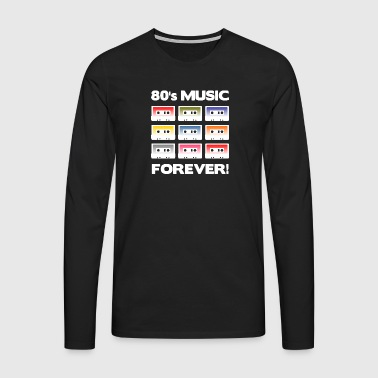 80's MUSIC FOREVER! (White) - Men's Premium Longsleeve Shirt