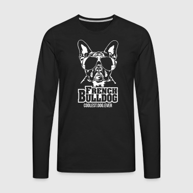FRENCH BULLDOG coolest dog - Männer Premium Langarmshirt