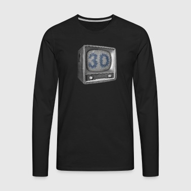 Date of birth 30 years - Men's Premium Longsleeve Shirt
