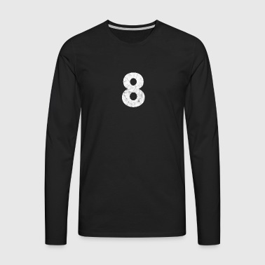 Zahl 8, Nummer 8, 8, eight, Number eight, Acht - Männer Premium Langarmshirt