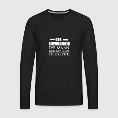 Heating engineer - man myth legend - Men's Premium Longsleeve Shirt