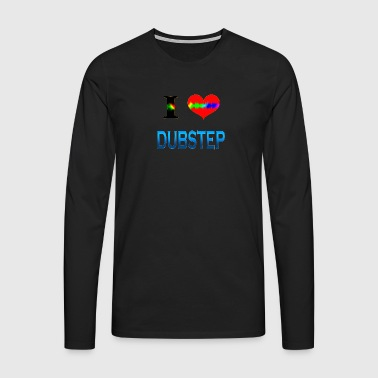 I Love Dubstep - Premium langermet T-skjorte for menn