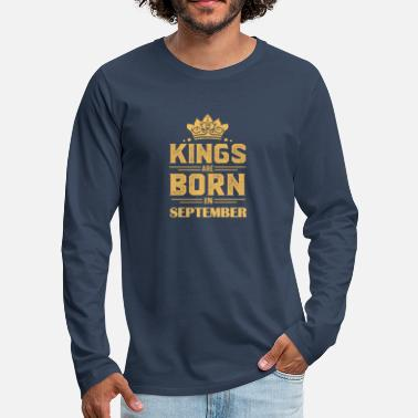 Born In September Gift born in September, Born in September - Men's Premium Longsleeve Shirt