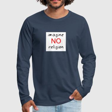Religion no religion - Men's Premium Longsleeve Shirt
