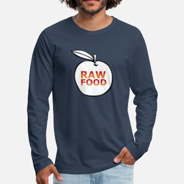 Raw Food Diet Raw food raw vegan - Men's Premium Longsleeve Shirt