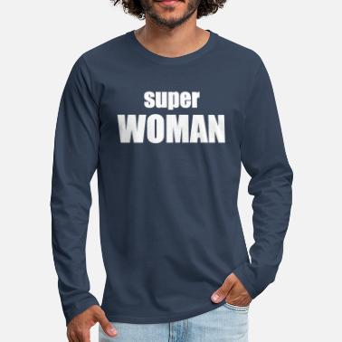Superwoman superwoman - T-shirt manches longues premium Homme