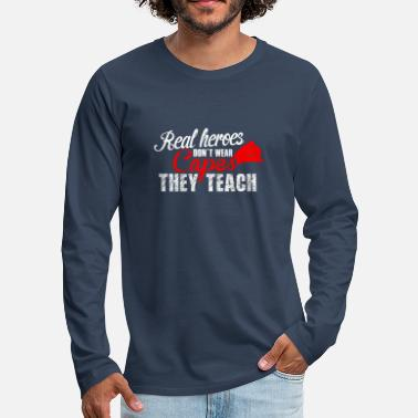 Teaching teach hero teach - Men's Premium Longsleeve Shirt