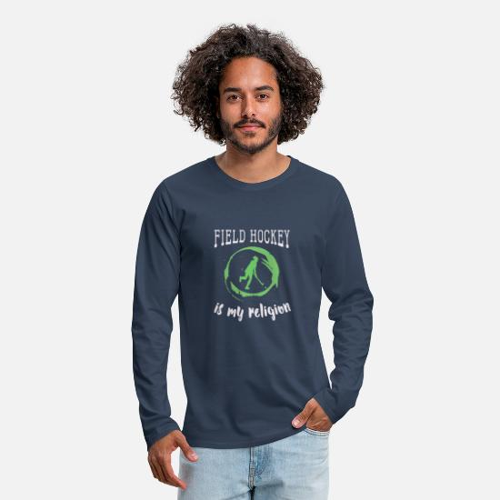 Field Hockey Long sleeve shirts - Funny Womens & Girls Field Hockey Gift Its My - Men's Premium Longsleeve Shirt navy